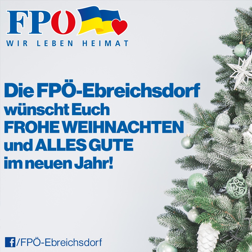 Frohe Weihnachten Und Alles Gute Im Neuen Jahr.Die Fpo Ebreichsdorf Wunscht Euch Frohe Weihnachten Und